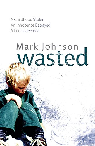 9781847440242: Wasted