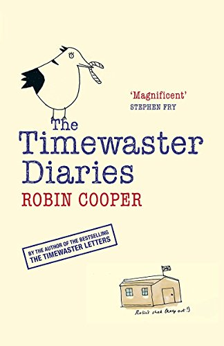 9781847440426: The Timewaster Diaries: A Year in the Life of Robin Cooper