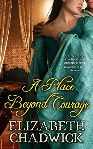 9781847440518: A Place Beyond Courage (William Marshal)