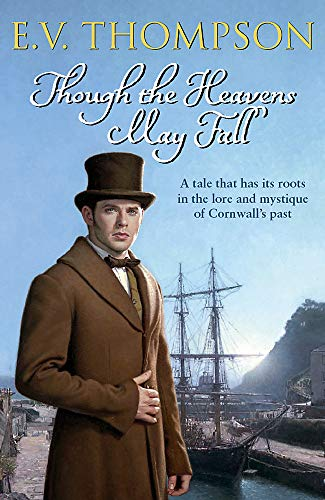 Though the Heavens May Fall (Amos Hawke mysteries) (1847440576) by E. V. Thompson