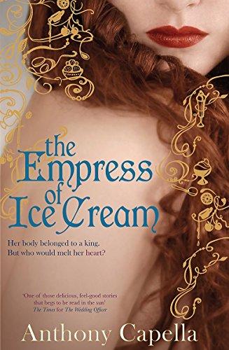 9781847441225: The Empress Of Ice Cream