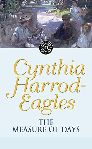 Morland Dynasty 30: The Measure of Days: Harrod-Eagles, Cynthia