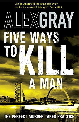 9781847441966: Five Ways To Kill A Man (William Lorimer)