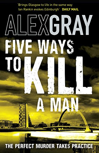 9781847441973: Five Ways To Kill A Man (William Lorimer)