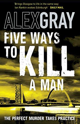 9781847441973: Five Ways To Kill A Man (William Lorimer)