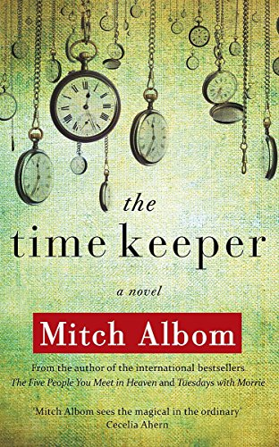 9781847442253: The Time Keeper. Mitch Albom