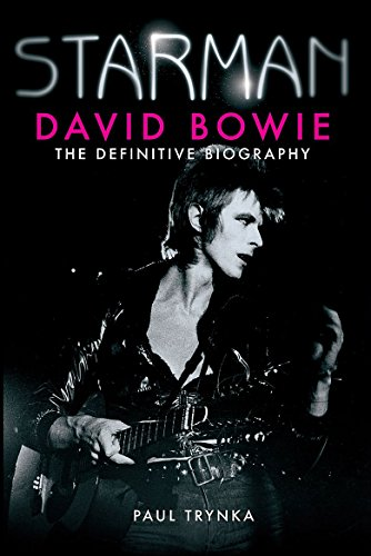 9781847442390: Starman: David Bowie - The Definitive Biography