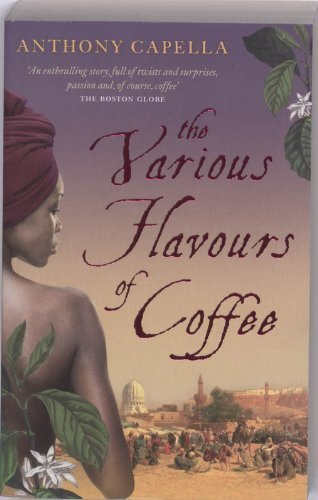 9781847442819: The Various Flavours of Coffee