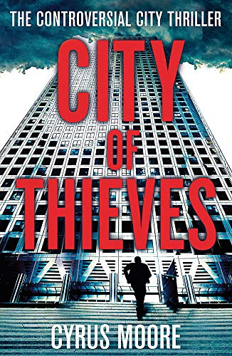 9781847442949: City Of Thieves: The Controversial City Thriller