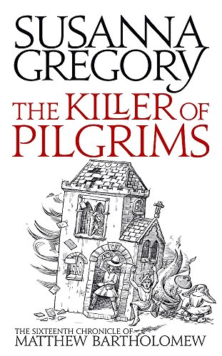 9781847442987: The Killer Of Pilgrims: The Sixteenth Chronicle of Matthew Bartholomew