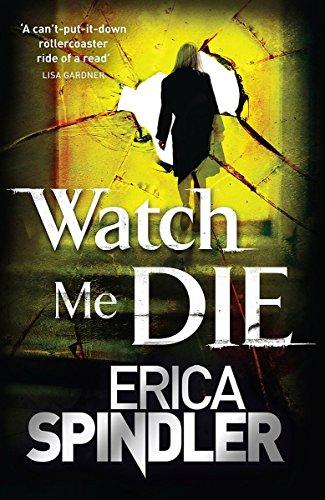9781847443106: Watch Me Die