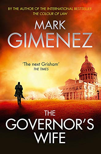 The Governor's Wife. by Mark Gimenez