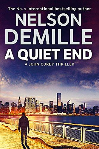 9781847444172: A Quiet End (John Corey)