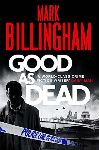 9781847444202: Good As Dead (Tom Thorne Novels) [Paperback] Billingham, Mark