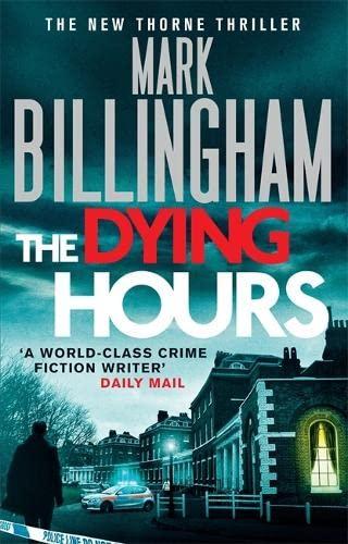 The Dying Hours: Billingham, mark