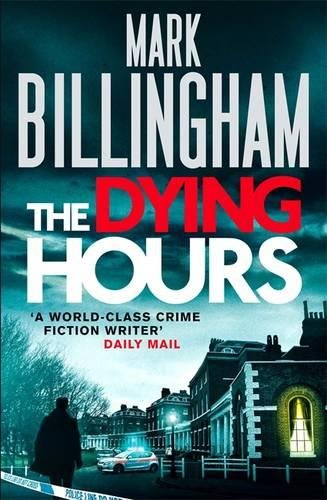 9781847444240: The Dying Hours (Tom Thorne Novels)