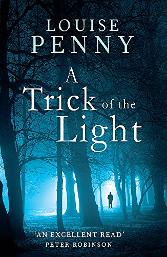 9781847444257: A Trick Of The Light: 7 (Chief Inspector Gamache)