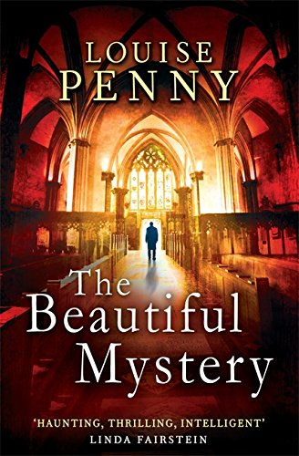 9781847444288: The Beautiful Mystery: Number 8 in series (Chief Inspector Gamache)