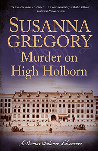 9781847444332: Murder on High Holborn (Adventures of Thomas Chaloner)