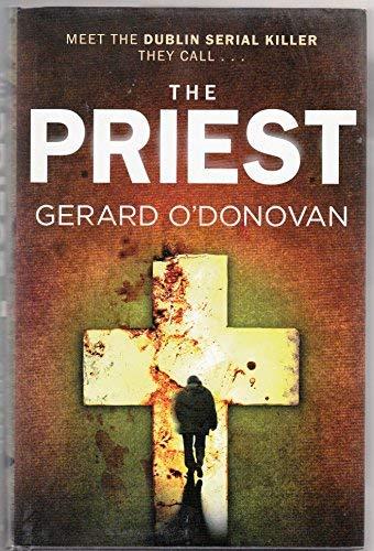 9781847444356: The Priest