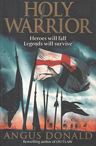 9781847444363: Holy Warrior (Outlaw Chronicles)