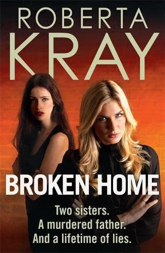 Broken Home: Roberta Kray