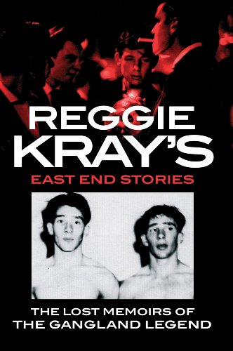 9781847444554: Reggie Kray's East End Stories: The lost memoirs of the gangland legend