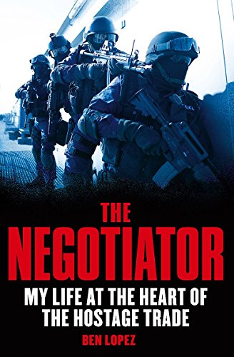 9781847444967: The Negotiator: My Life at the Heart of the Hostage Trade