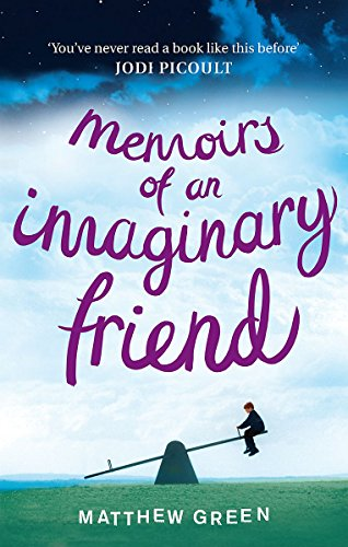 9781847445100: Memoirs Of An Imaginary Friend