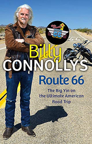 9781847445216: Billy Connolly's Route 66: The Big Yin on the Ultimate American Road Trip