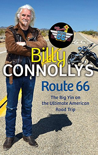 9781847445223: Billy Connolly's Route 66: The Big Yin on the Ultimate American Road Trip