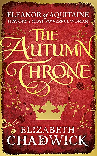 9781847445438: The Autumn Throne (Eleanor of Aquitaine trilogy)