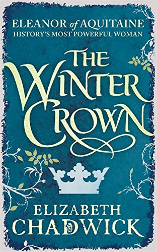9781847445445: The Winter Crown (Eleanor of Aquitaine trilogy)