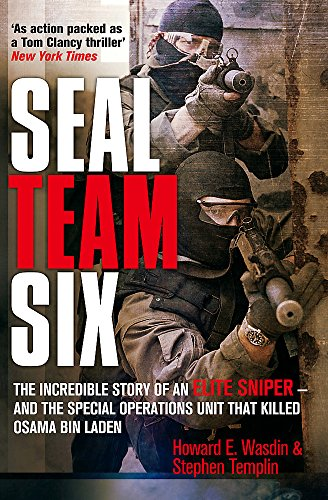 9781847445490: SEAL Team Six: The incredible story of an elite sniper - and the special operations unit that killed Osama Bin Laden