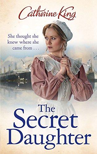 The Secret Daughter (Hardback): Catherine King
