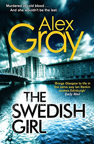 9781847445667: The Swedish Girl (DCI Lorimer)