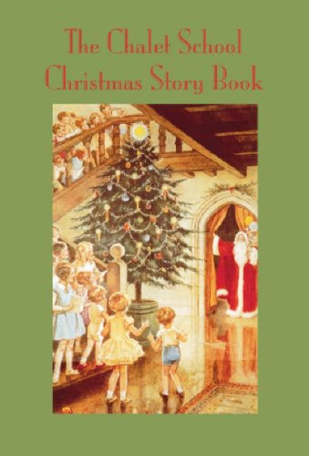 9781847450319: The Chalet School Christmas Story Book