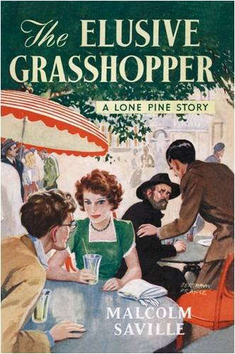 9781847450524: The Elusive Grasshopper (Lone Pine)