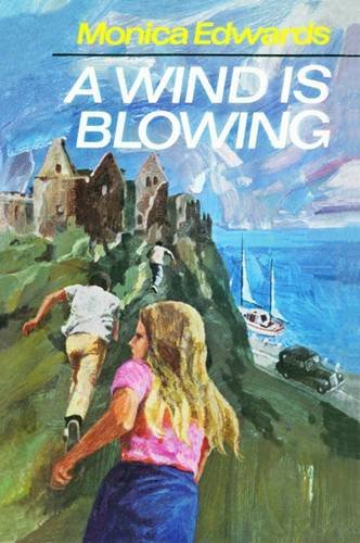 9781847450739: A Wind is Blowing (Romney Marsh & Punchbowl Farm)