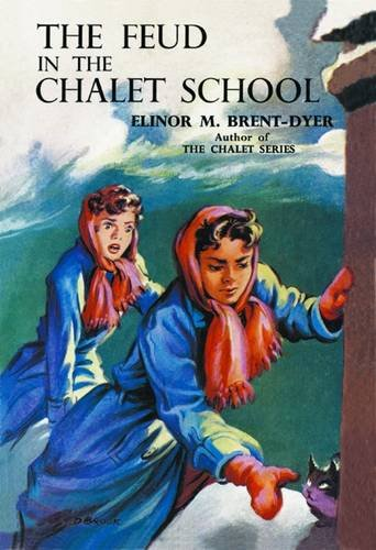 The Feud in the Chalet School: No.48 (1847450768) by Elinor M. Brent-Dyer