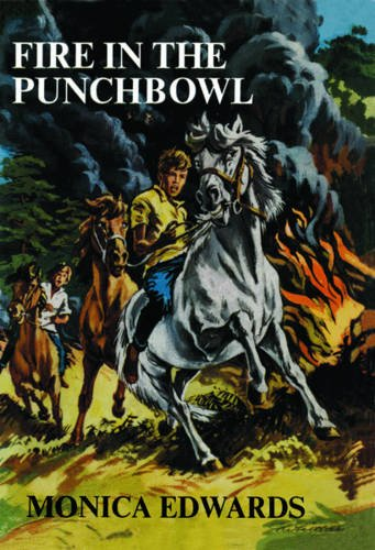 Fire in the Punchbowl (Punchbowl Farm): Edwards, Monica