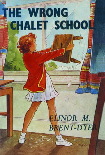 The Wrong Chalet School (1847451047) by Brent-Dyer, Elinor M.