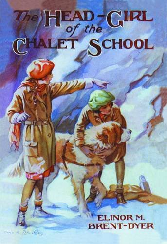 9781847451736: Head-Girl of the Chalet School