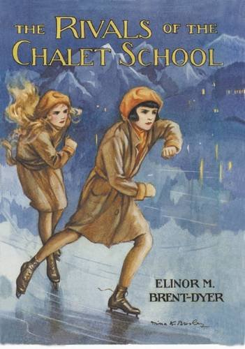 9781847451927: Rivals of the Chalet School