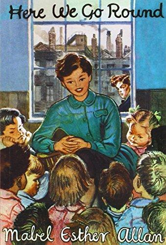 Here We Go Round (Paperback): Mabel Esther Allen