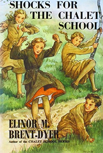 9781847452009: Shocks for the Chalet School