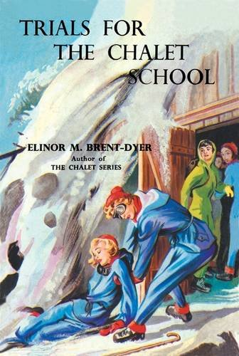 9781847452214: Trials for the Chalet School