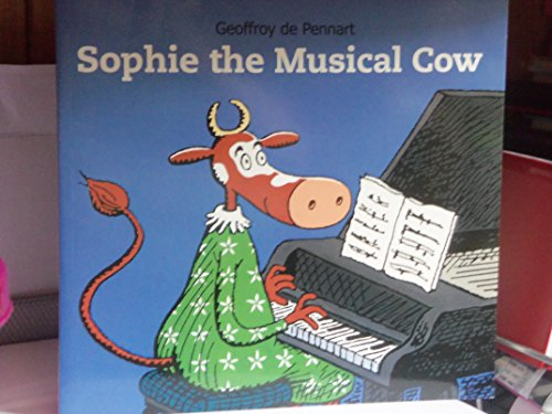 9781847460622: Sophie the musical cow