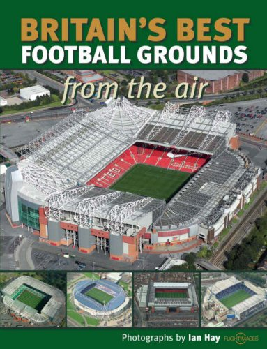 9781847461452: Britain's Best Football Grounds from the Air (Discovery Guides)