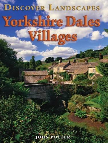 9781847462459: Discover Yorkshire Dales Villages (Discovery Guides)